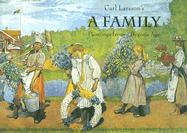 Carl Larsson's a Family: Paintings from a Bygone Age