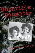 Guerrilla Daughter - Holmes, Virginia Hansen