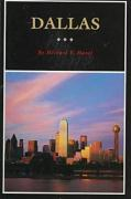Dallas: A History of Big D