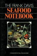 The Frank Davis Seafood Notebook