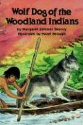 Wolf Dog of the Woodland Indians