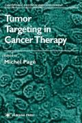Tumor Targeting in Cancer Therapy - Page, Michel; Page, Michael