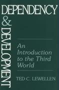 Dependency and Development: An Introduction to the Third World