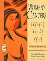 Women's Cancers: How to Prevent Them, How to Treat Them, How to Beat Them - McGinn, Kerry Anne, RN; Haylock, Pamela J.; Haylock, Pamela J.