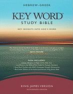 Hebrew-Greek Key Word Study Bible-KJV: Key Insights Into God's Word