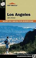 Top Trails: Los Angeles: Must-Do Hikes for Everyone