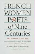 French Women Poets of Nine Centuries: The Distaff & the Pen