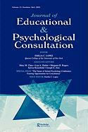 The Future of School Psychology Conference: Framing Opportunties for Consultation: A Special Double Issue of the Journal of Educational and Psychological Consultation