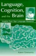 Language Cognition and the Brain C - Emmorey, Karen