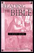 Reading the Bible: A Study Guide - Carmody, Timothy R.