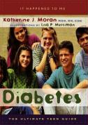 Diabetes: The Ultimate Teen Guide