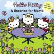 Hello Kitty: A Surprise for Mama with Frame