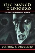 The Naked and the Undead: Evil and the Appeal of Horror