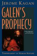 Galen's Prophecy: Temperament in Human Nature