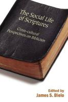 The Social Life of Scriptures: Cross-Cultural Perspectives on Biblicism
