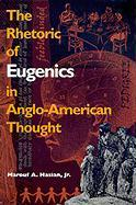 Rhetoric of Eugenics in Anglo-American Thought