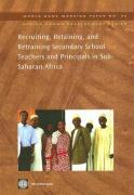 Recruiting, Retaining, and Retraining Secondary School Teachers and Principals in Sub-Saharan Africa