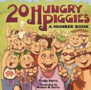 20 Hungry Piggies: A Number Book