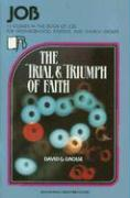 Job: The Trial and Triumph of Faith - Grosse, David G.