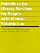 Library Services for People with Mental Retardation - American Library Association