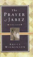 The Prayer of Jabez Audio Curriculum- 8part: Breaking Through to the Blessed Life