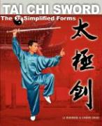 Tai Chi Sword: The 32 Simplified Forms