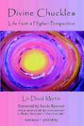 Divine Chuckles - Life from a Higher Perspective - Martin, Lin David