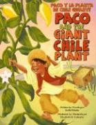 Paco and the Giant Chile Plant/Paco y La Planta de Chile Gigante - Polette, Keith