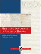 Milestone Documents in American History: Exploring the Primary Sources That Shaped America