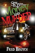 Money and Murder - Brown, Fred