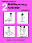 Book 2: Ball, Rope, Hoop Activities