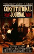 Constitutional Journal: Correspondent's Report from the Convention of 1787 - St John, Jeffrey