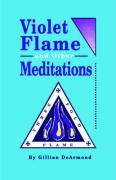 Violet Flame and Other Meditations - DeArmond, Gillian; DeArmond
