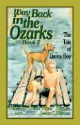 Way Back in the Ozarks: The Tale of Danny Boy