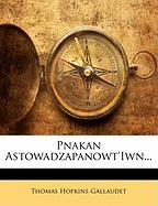 Pnakan Astowadzapanowt'iwn... - Gallaudet, Thomas Hopkins