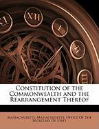 Constitution of the Commonwealth and the Rearrangement Thereof - Massachusetts