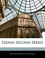 Essays: Second Series