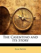 The Casentino and Its Story