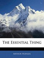 The Essential Thing - Hodges, Arthur