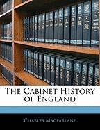 The Cabinet History of England - MacFarlane, Charles