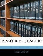 Pens E Russe, Issue 10 - Anonymous