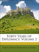 Forty Years of Diplomacy, Volume 2