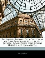 The British Theatre; Or, a Collection of Plays: Which Are Acted at the Theatres Royal, Drury Lane, Covent Garden, and Haymarket ... - Inchbald