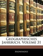 Geographisches Jahrbuch, Volume 31 - Anonymous
