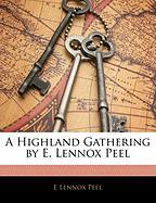 A Highland Gathering by E. Lennox Peel - Peel, E. Lennox