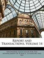 Report and Transactions, Volume 14