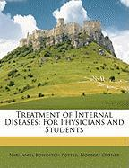 Treatment of Internal Diseases: For Physicians and Students - Potter, Nathaniel Bowditch; Ortner, Norbert