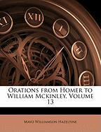 Orations from Homer to William McKinley, Volume 13