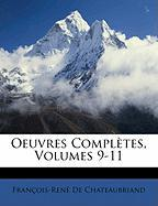 Oeuvres Compltes, Volumes 9-11 - De Chateaubriand, Francois Auguste Rene