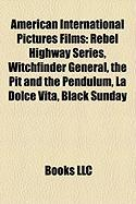 American International Pictures Films (Study Guide): Witchfinder General, the Pit and the Pendulum, La Dolce Vita, Black Sunday, Dementia 13